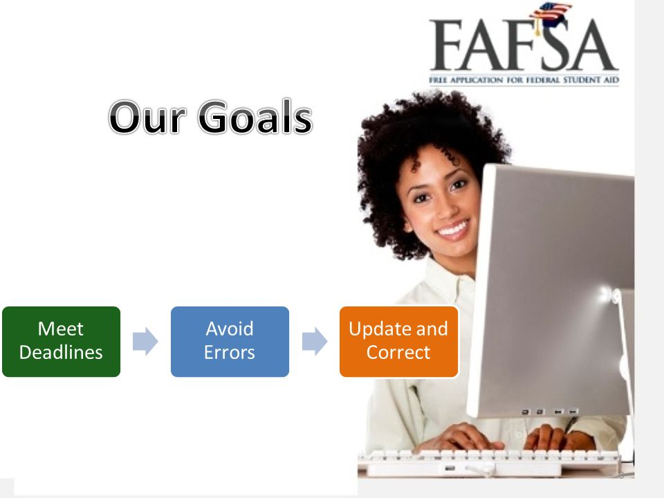 Our Goals Meet Deadlines Avoid Errors Update and Correct