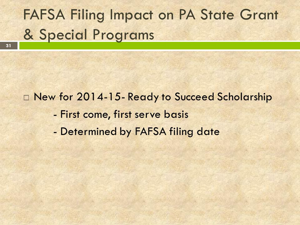 FAFSA Filing Impact on PA State Grant & Special Programs
