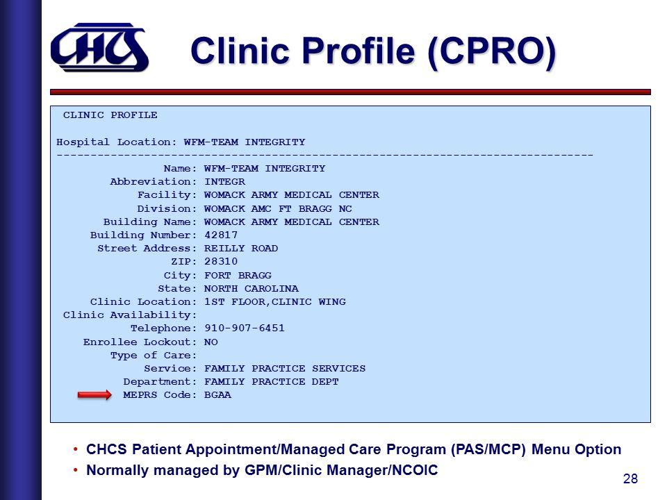 Clinic Profile (CPRO) CLINIC PROFILE. Hospital Location: WFM-TEAM INTEGRITY.
