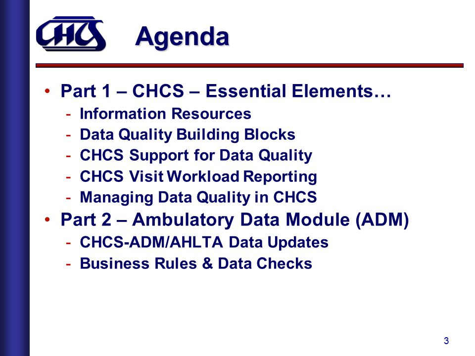 Agenda Part 1 – CHCS – Essential Elements…