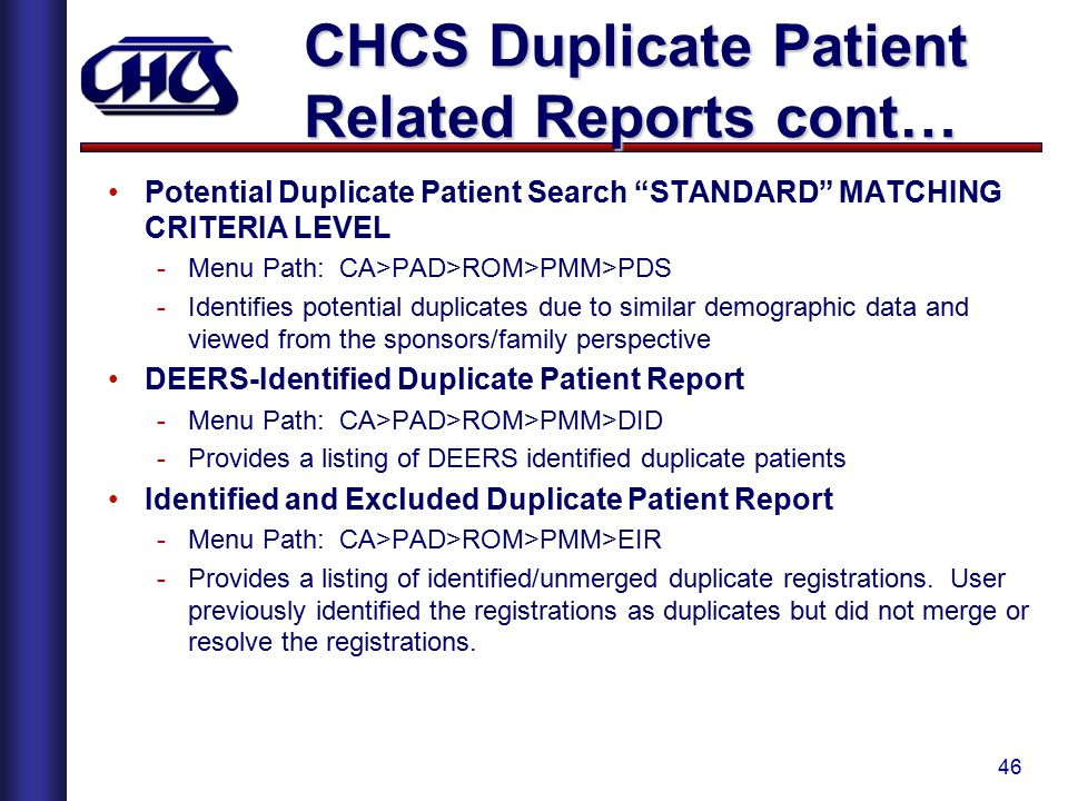 CHCS Duplicate Patient Related Reports cont…