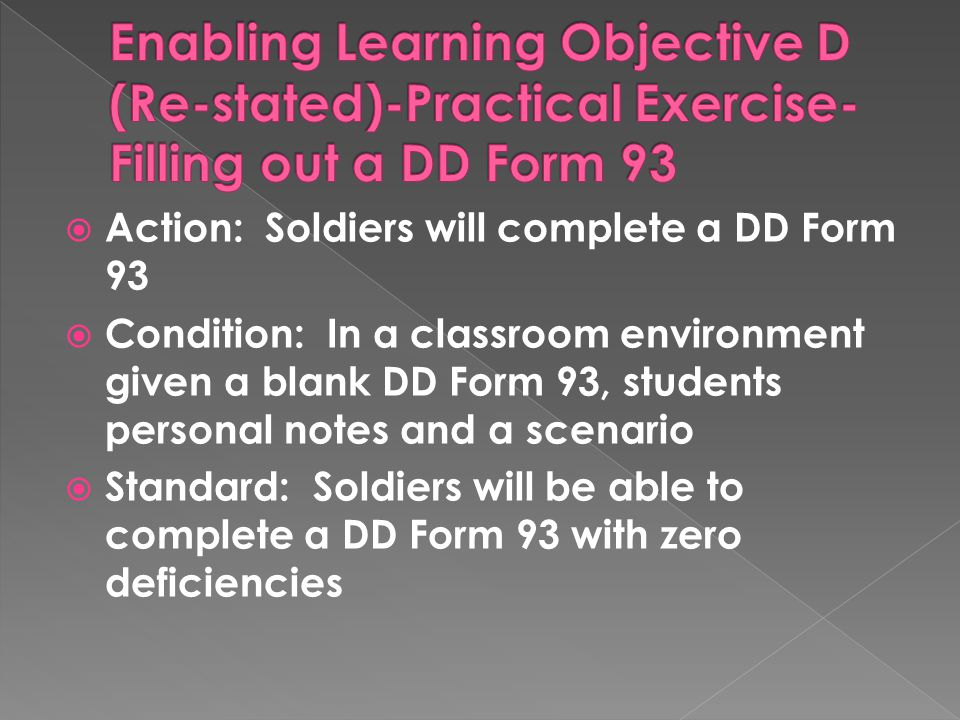 Enabling Learning Objective D (Re-stated)-Practical Exercise-Filling out a DD Form 93