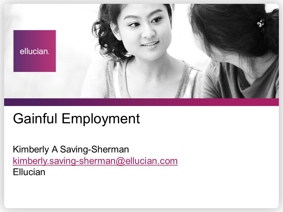 Gainful Employment Kimberly A Saving-Sherman kimberly