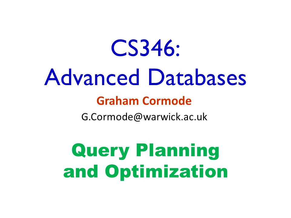 CS346: Advanced Databases