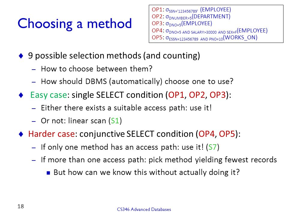 Choosing a method 9 possible selection methods (and counting)