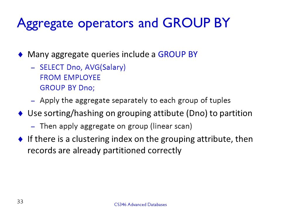 Aggregate operators and GROUP BY