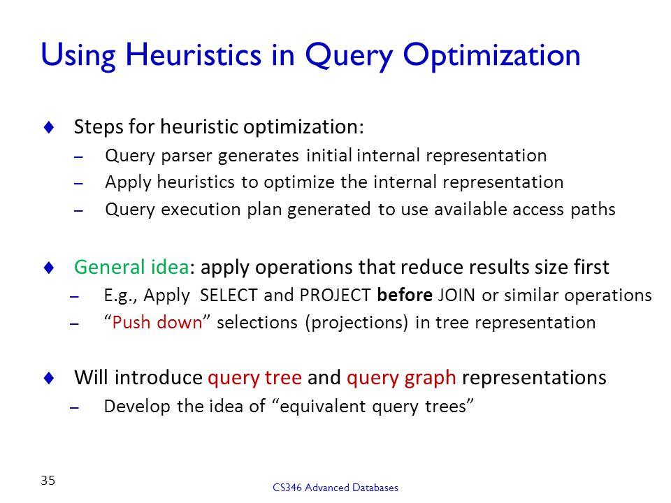 Using Heuristics in Query Optimization