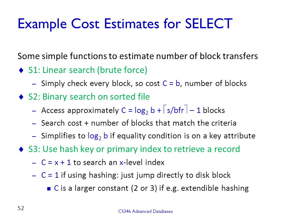 Example Cost Estimates for SELECT