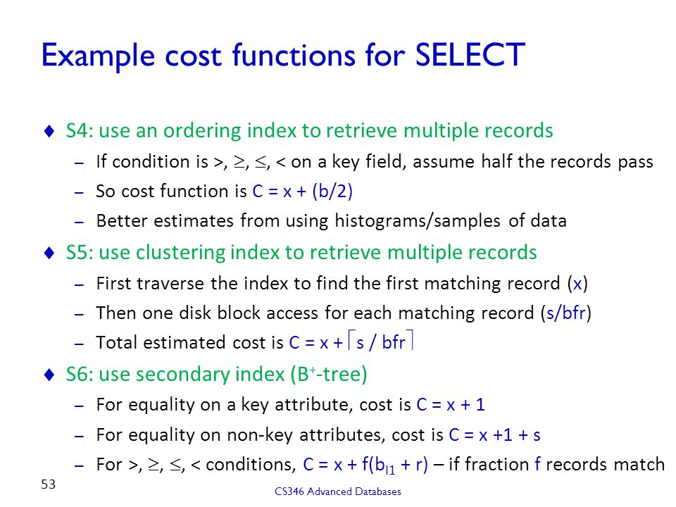 Example cost functions for SELECT