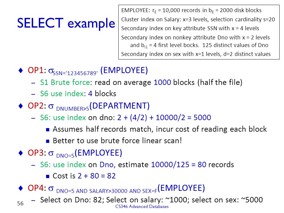 SELECT example OP1: sSSN= 123456789 (EMPLOYEE)
