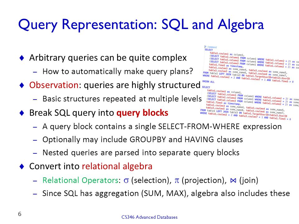 Query Representation: SQL and Algebra