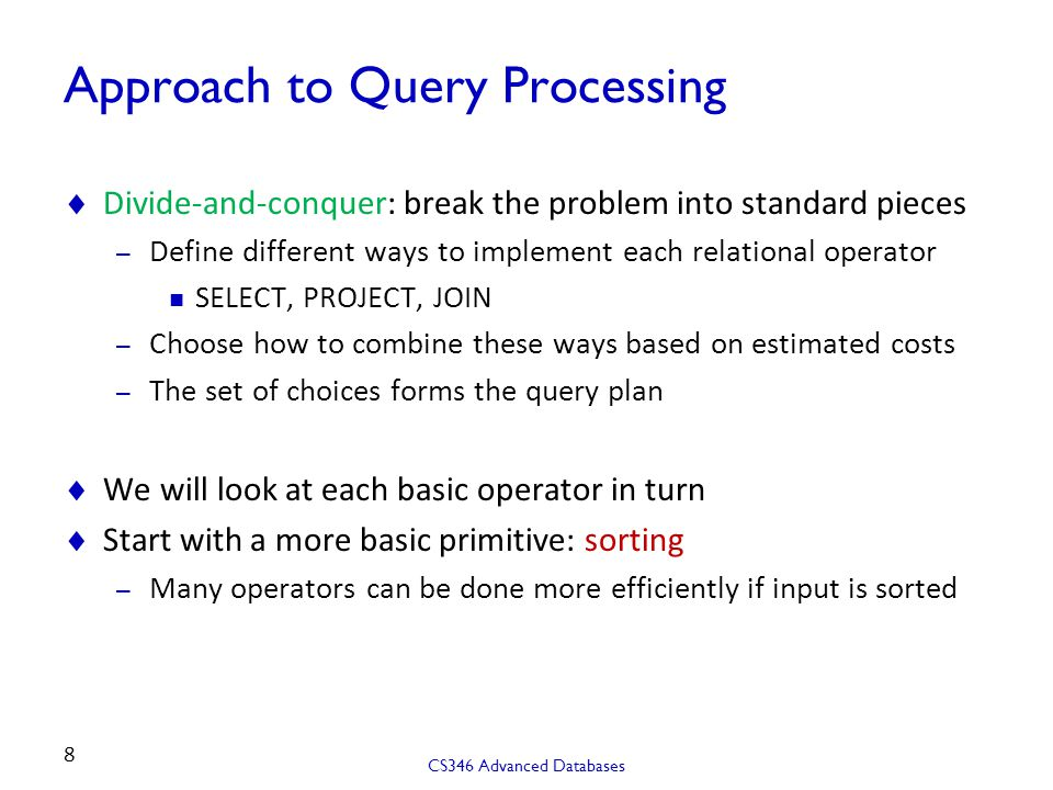 Approach to Query Processing