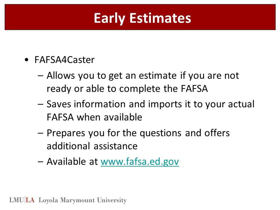 Early Estimates FAFSA4Caster