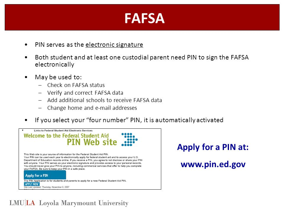 FAFSA Apply for a PIN at: www.pin.ed.gov
