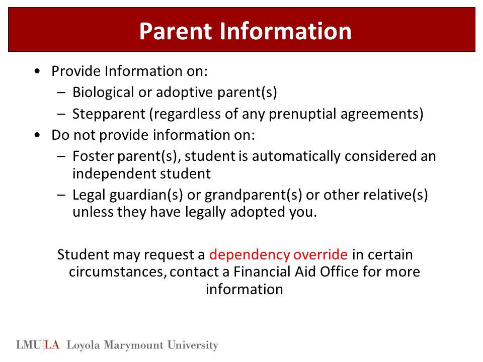Parent Information Provide Information on: