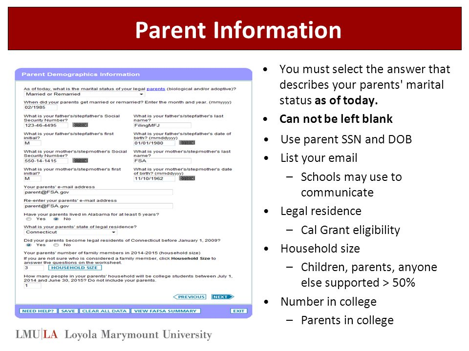 Parent Information You must select the answer that describes your parents marital status as of today.