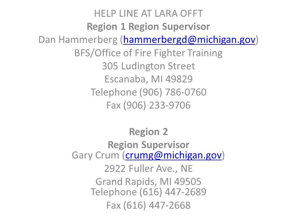 Region 1 Region Supervisor Dan Hammerberg (hammerbergd@michigan.gov)