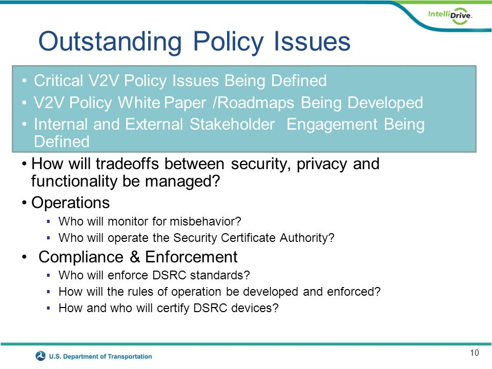 Safety Pilot Goals: - Support the 2013 Regulatory V2V Decision with Field Data - Public Awareness & Acceptance
