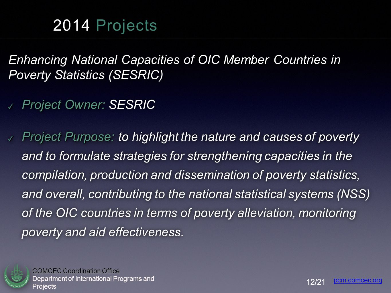 2014 Projects Enhancing National Capacities of OIC Member Countries in Poverty Statistics (SESRIC)