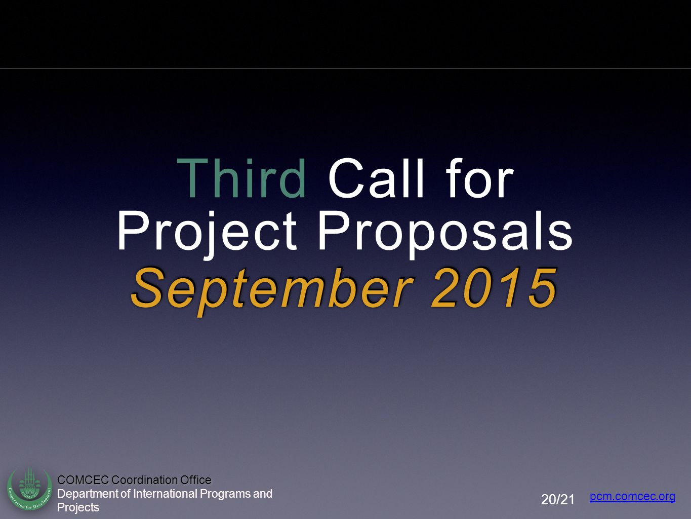 Third Call for Project Proposals