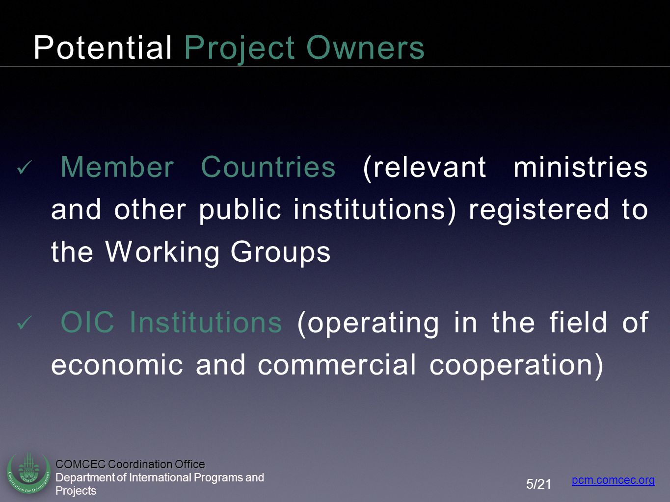 Potential Project Owners