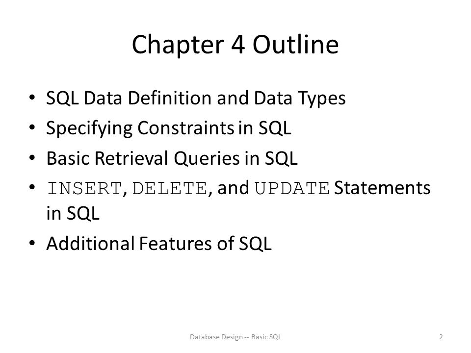 Database Design -- Basic SQL