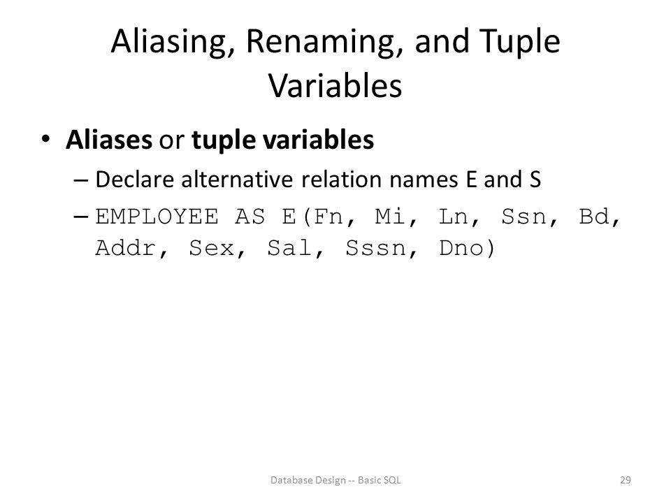 Aliasing, Renaming, and Tuple Variables