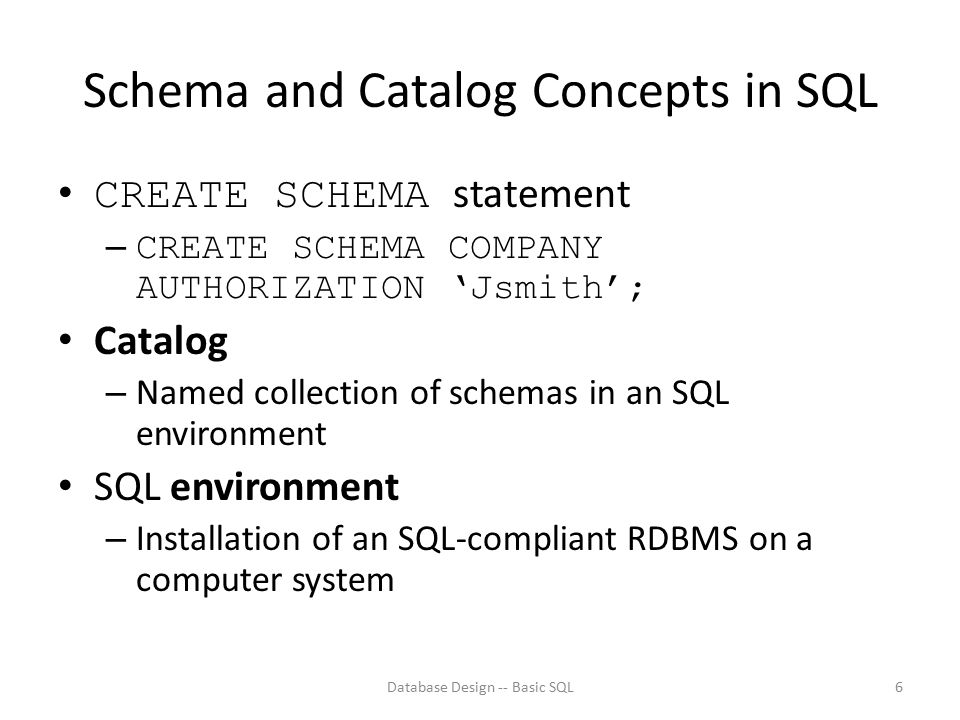 Schema and Catalog Concepts in SQL