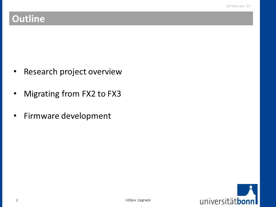 Outline Research project overview Migrating from FX2 to FX3