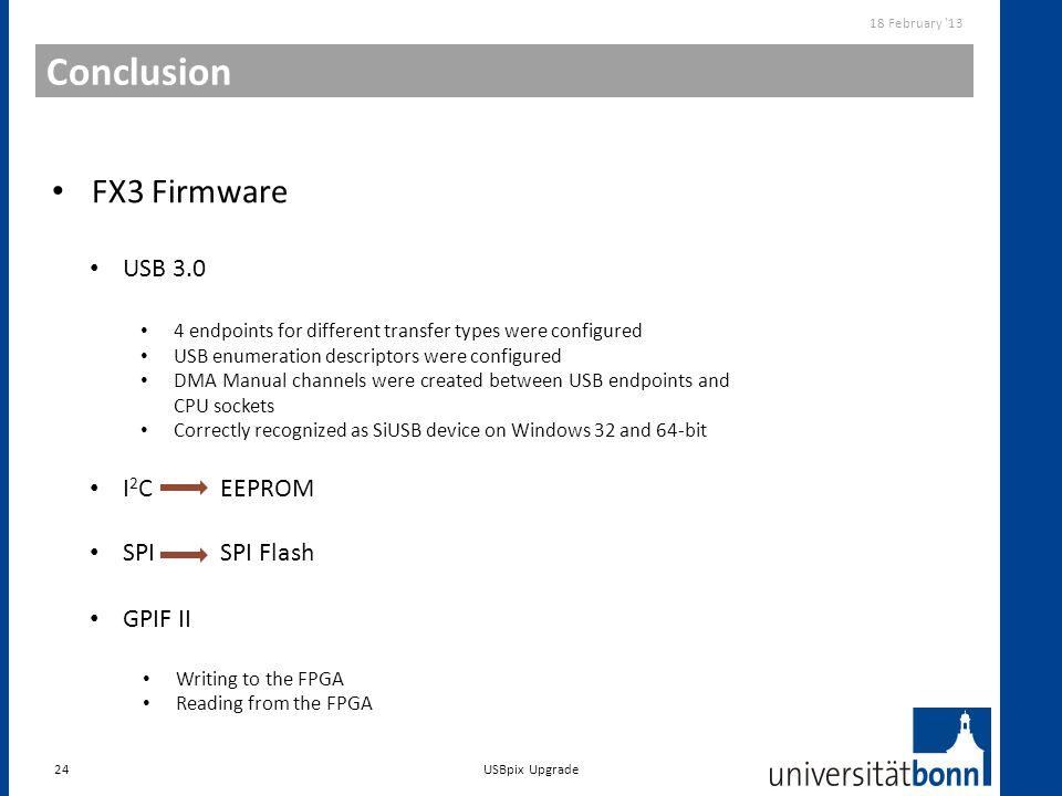 Conclusion FX3 Firmware USB 3.0 GPIF II I2C EEPROM SPI SPI Flash