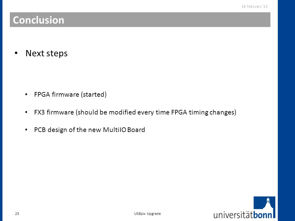 Conclusion Next steps FPGA firmware (started)