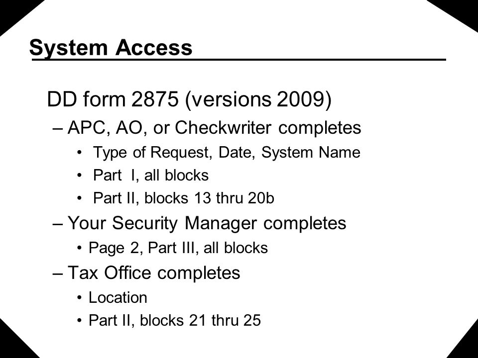 System Access DD form 2875 (versions 2009)