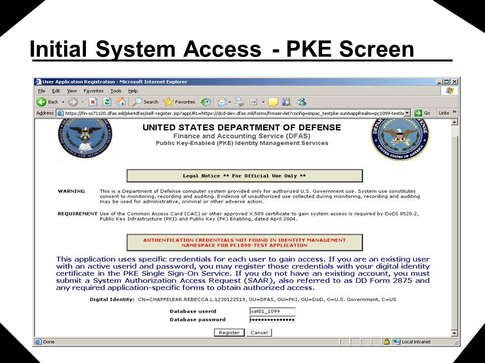 Initial System Access - PKE Screen