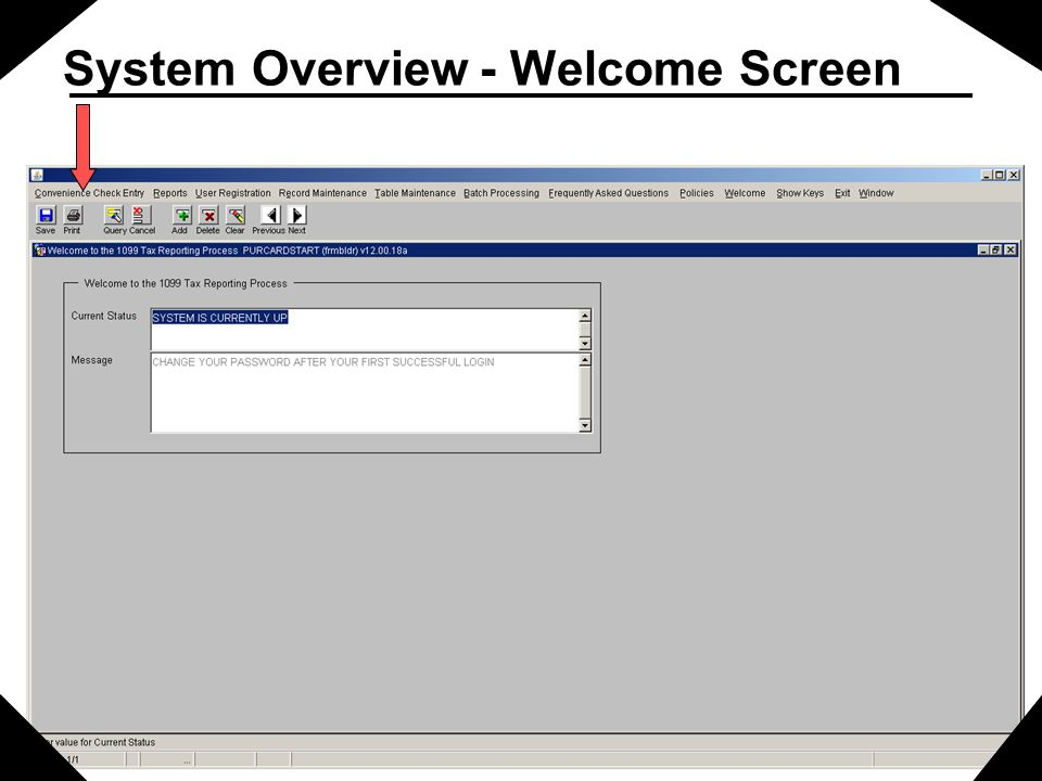 System Overview - Welcome Screen
