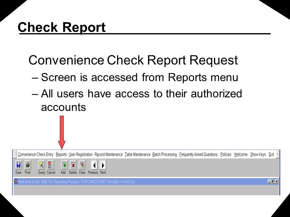 Check Report Convenience Check Report Request