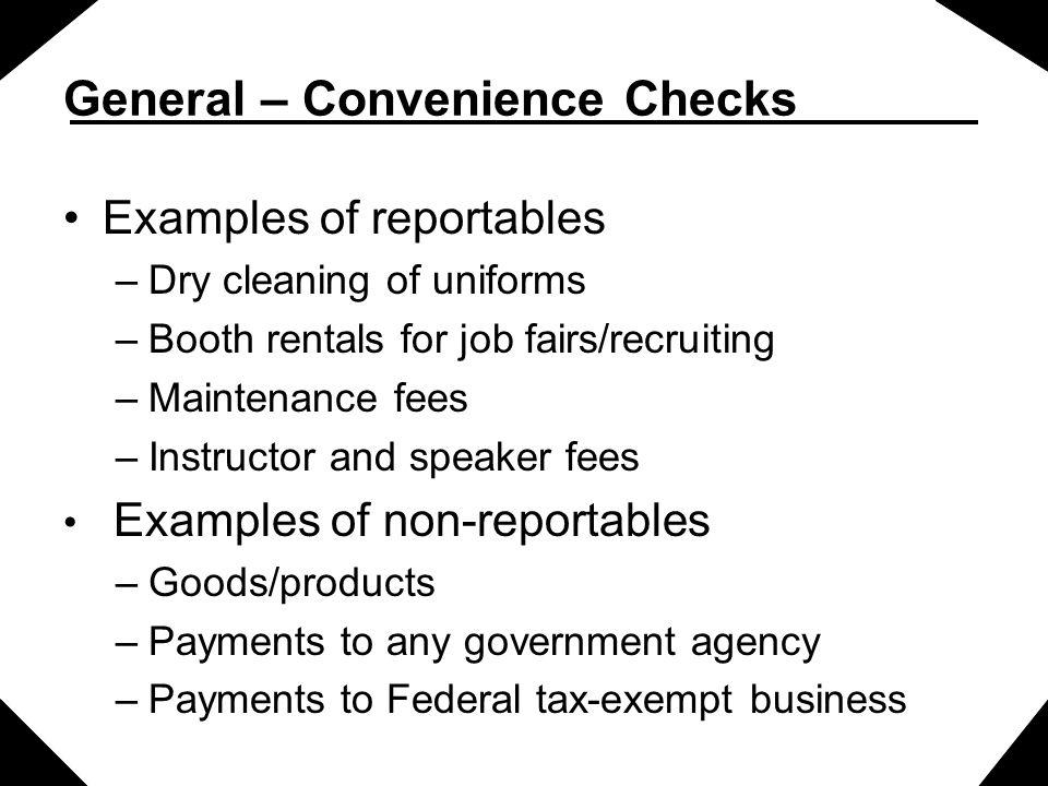 General – Convenience Checks