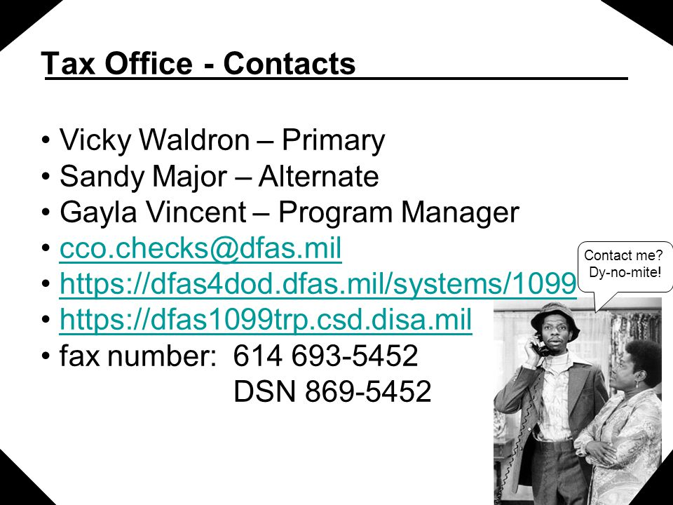 Tax Office - Contacts Vicky Waldron – Primary Sandy Major – Alternate