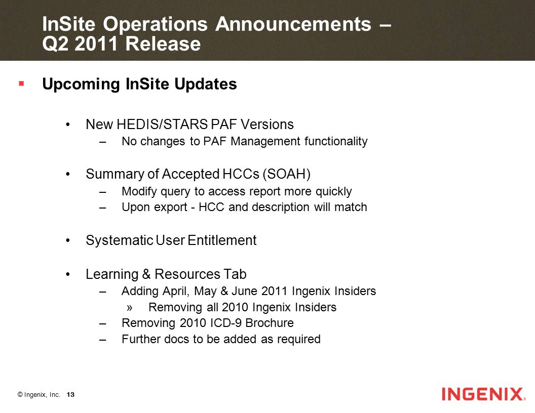 InSite Operations Announcements –Q2 2011 Release
