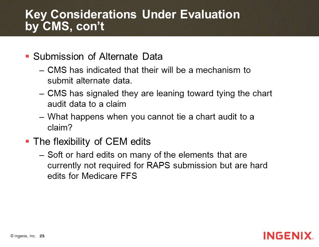 Key Considerations Under Evaluation by CMS, con't