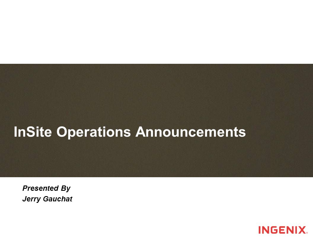 InSite Operations Announcements