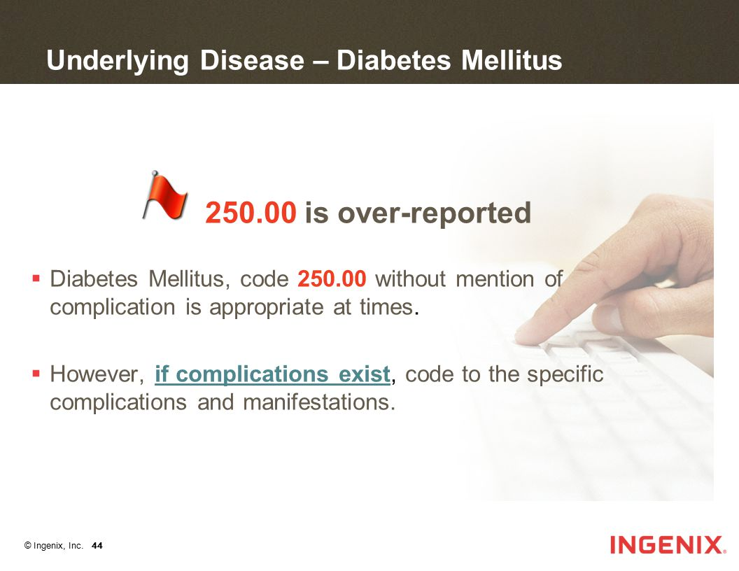 Underlying Disease – Diabetes Mellitus
