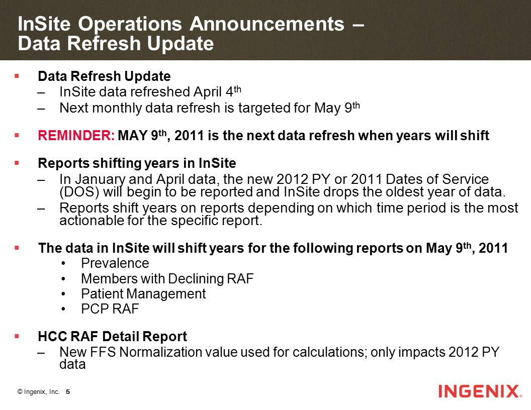 InSite Operations Announcements – Data Refresh Update