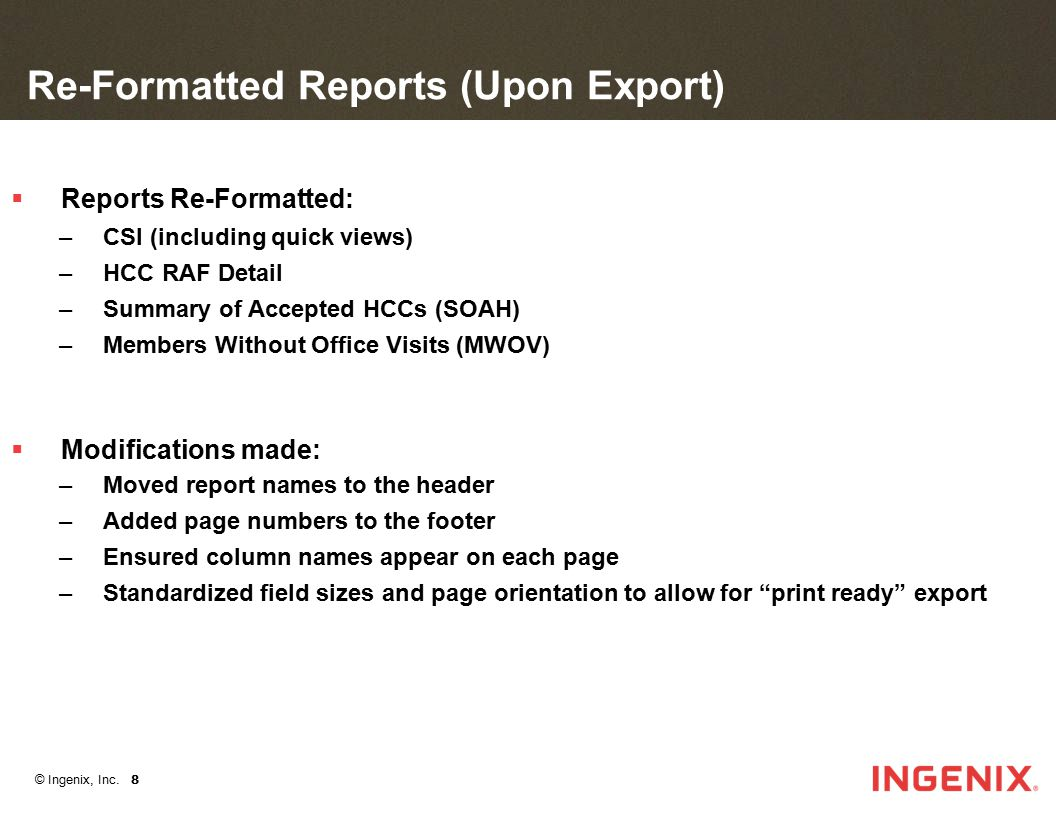 Re-Formatted Reports (Upon Export)