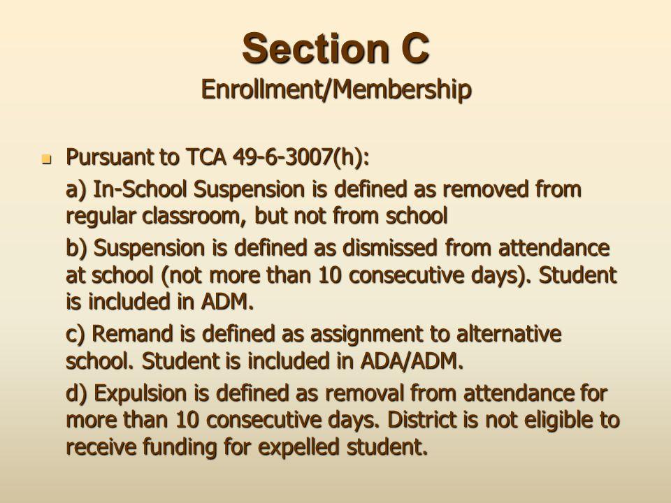 Section C Enrollment/Membership