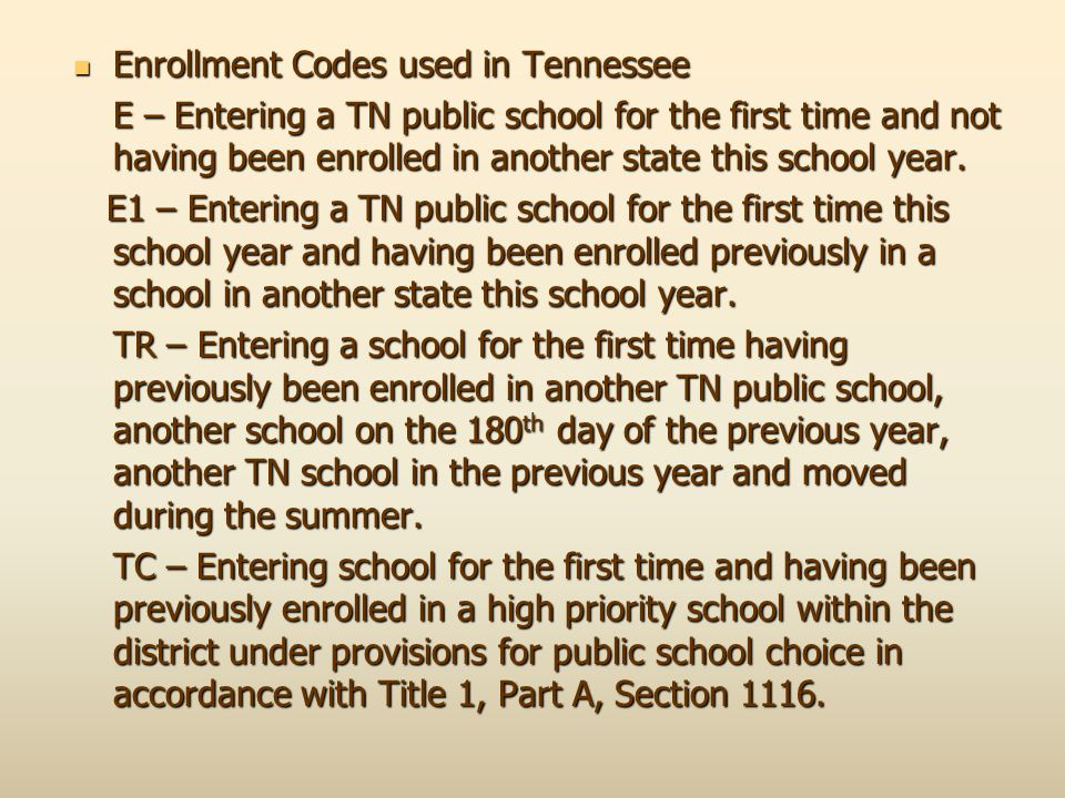 Enrollment Codes used in Tennessee