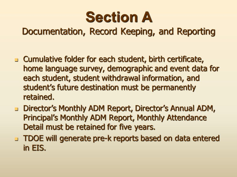 Section A Documentation, Record Keeping, and Reporting