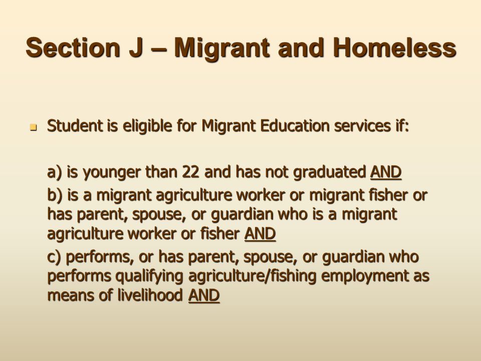 Section J – Migrant and Homeless
