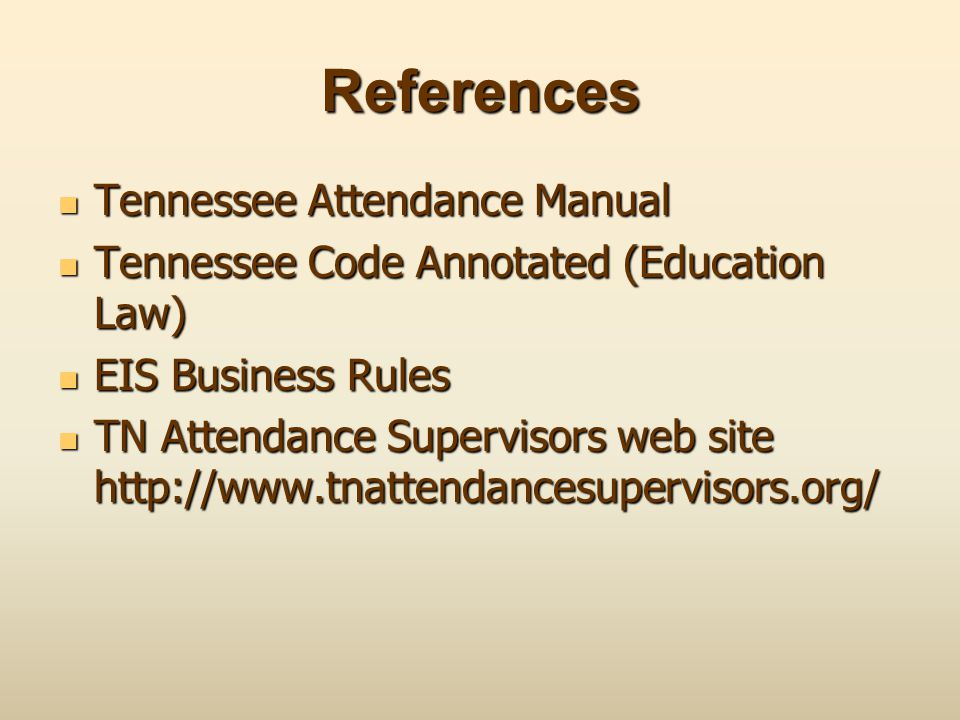References Tennessee Attendance Manual