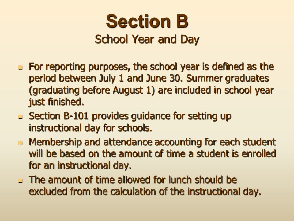 Section B School Year and Day