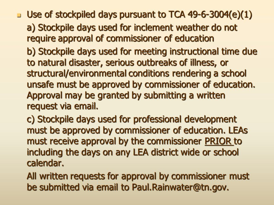 Use of stockpiled days pursuant to TCA 49-6-3004(e)(1)